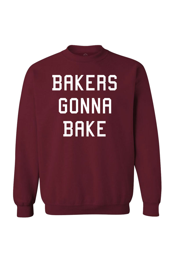 Bakers Gonna Bake Sweatshirt | Official Rosanna Pansino Store