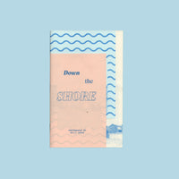 Down The Shore Zine