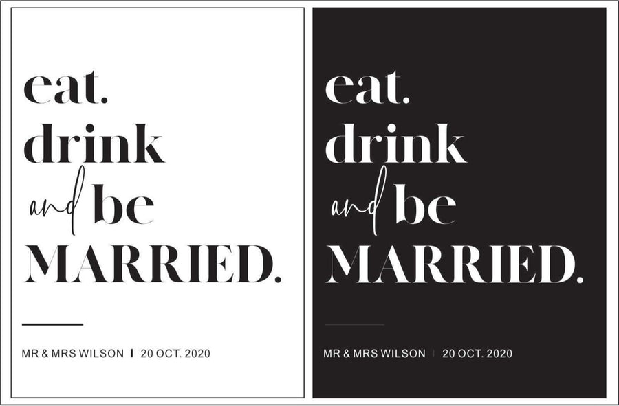 Printed - MADEN Reception sign -  Ëat, drink & be married.