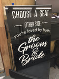 "Arcylic Gloss White & Black ""Choose a seat"" Sign"