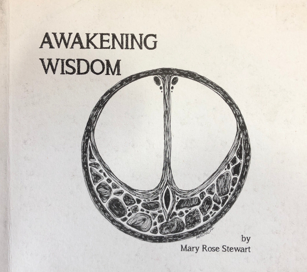 Awakening Wisdom by Mary Rose Stewart