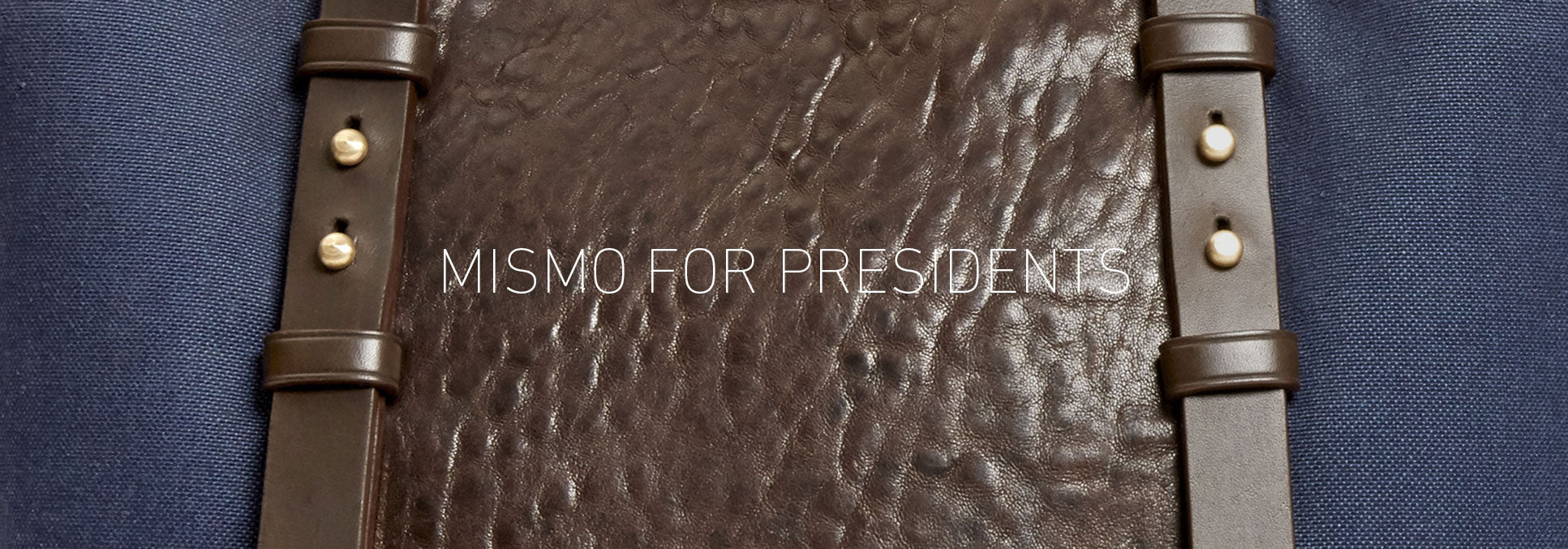 Mismo for Presidents