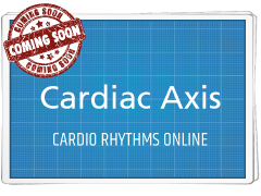 Cardiology Basics: Cardiac Axis