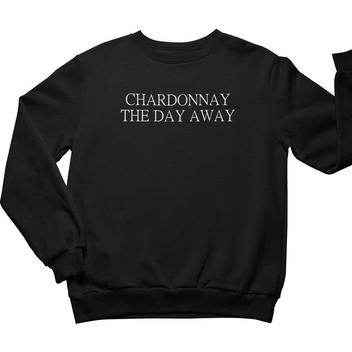 Chardonnay the day away - Bio Sweatshirt Unisex - Weinspirits