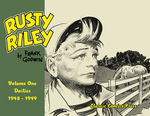 Frank Godwin's Rusty Riley Volume 1