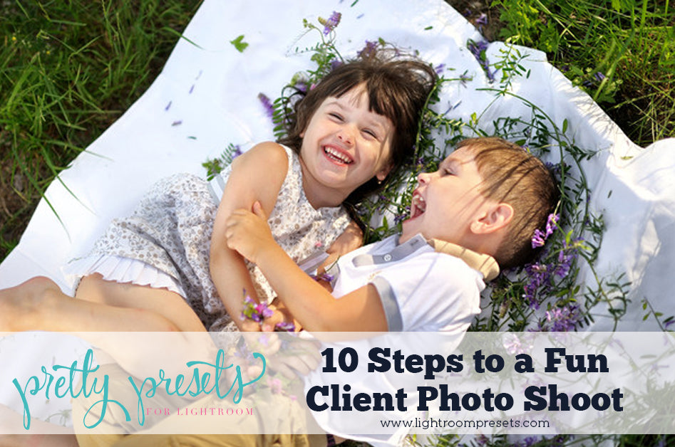 10 steps for a more fun photography shoot