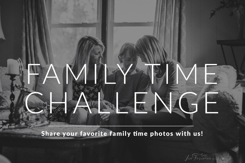 Favorite Family Time Photos - Photography Challenge Winners Announced