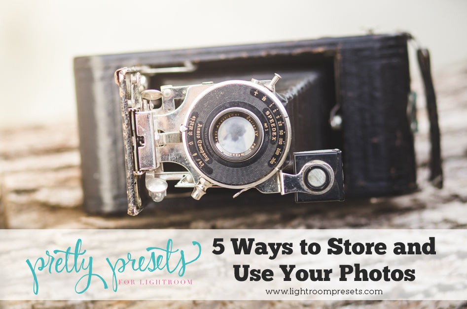 5 Ways to Store and Use Your Photos Today