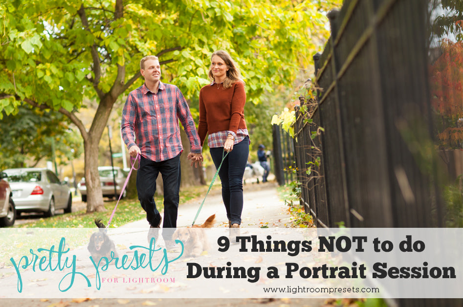 9 Things NOT to do during a portrait session