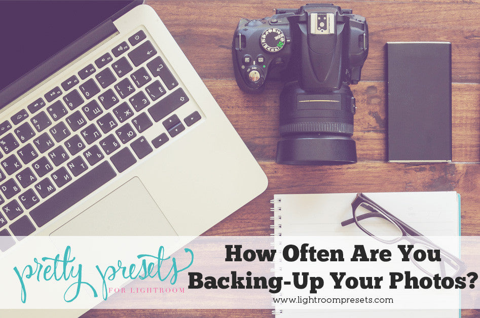 How often to back up your digital pictures