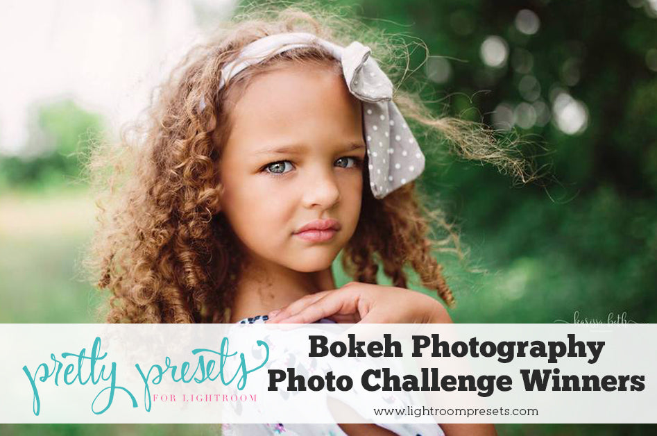 Bokeh Photo Challenge Winners - Pretty Presets for Lightroom Photo Contest