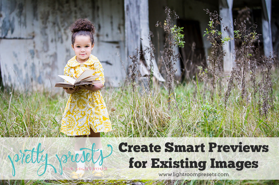 How to Create Lightroom Smart Previews for Existing Images | Pretty Presets Lightroom Tutorial