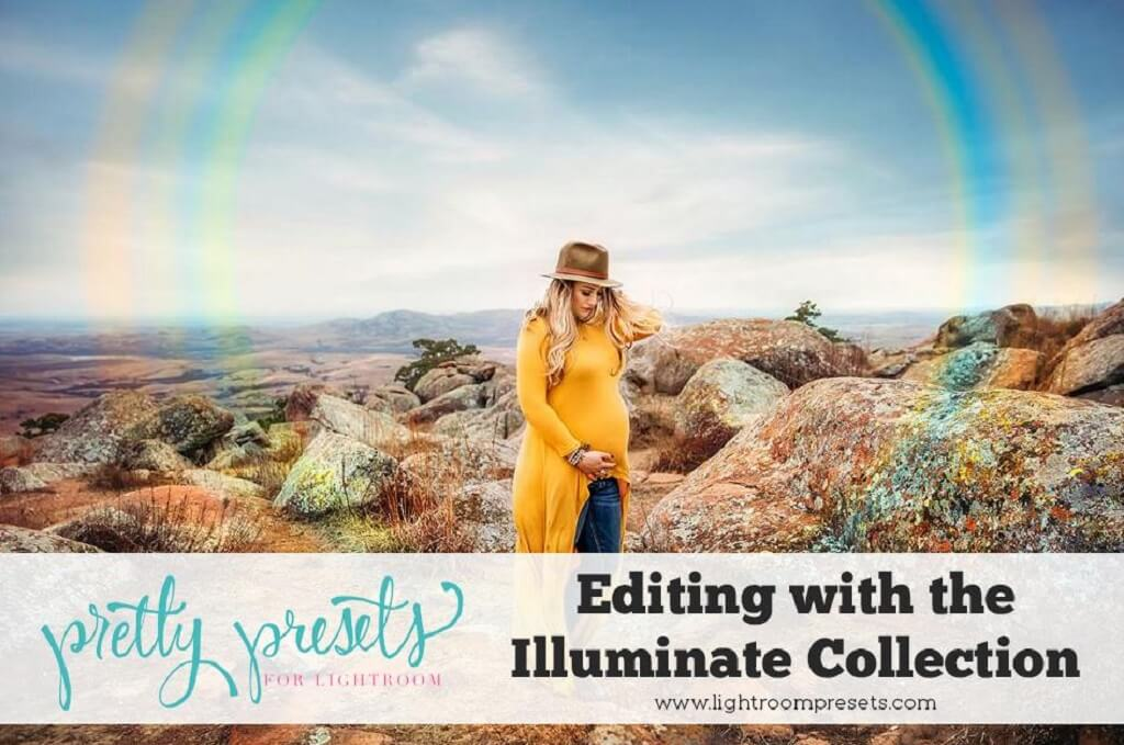 Editing with Illuminate Lightroom Presets