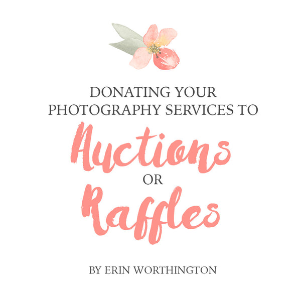 Donating Your Photography Services to Auctions or Raffles