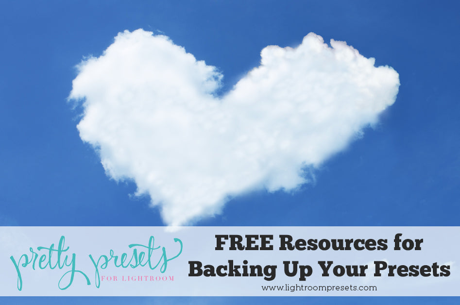 Free Resources for Backing Up Your Photos and Lightroom Presets to the Cloud