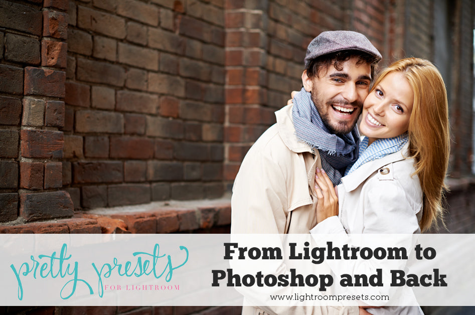 Taking Images from Lightroom to Photoshop and Back