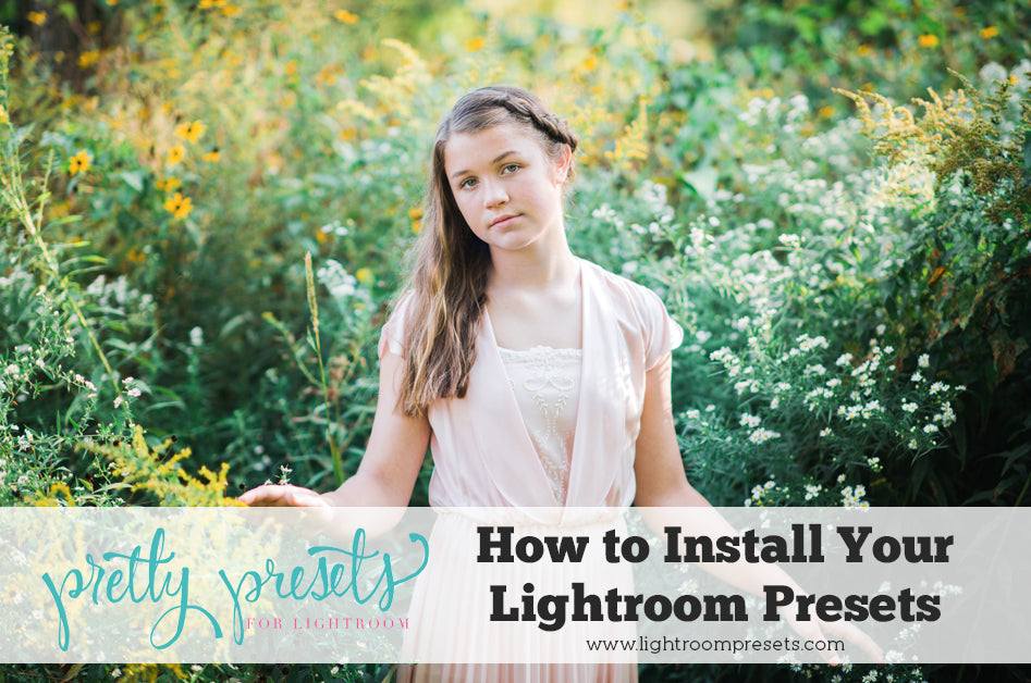 How to Install Your Lightroom Presets