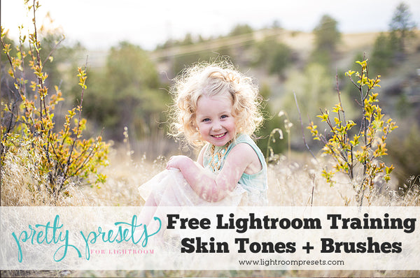 FREE Training: Editing Skin Tones and Using Lightroom Brushes