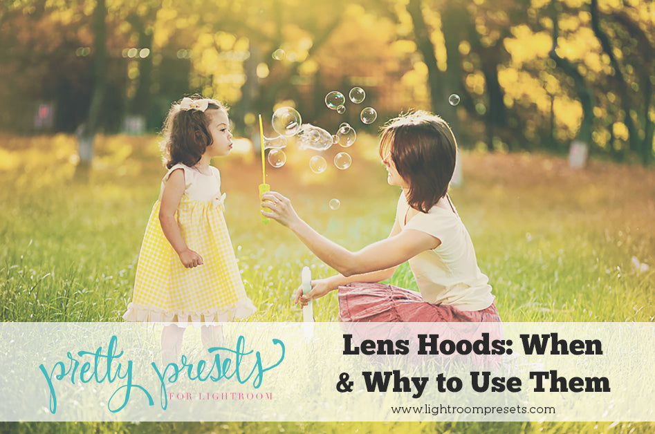 Lens Hoods - When, Why and How to Use Them
