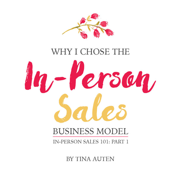 Why I Chose The In-Person Sales