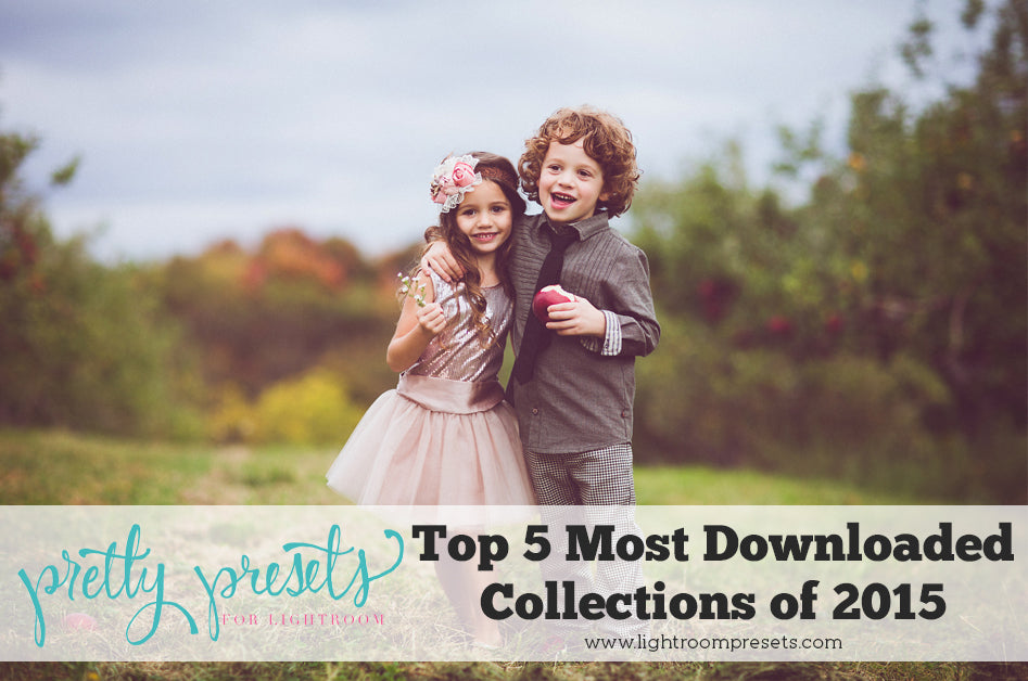 Top 5 Most Downloaded Pretty Preset Collections of 2015