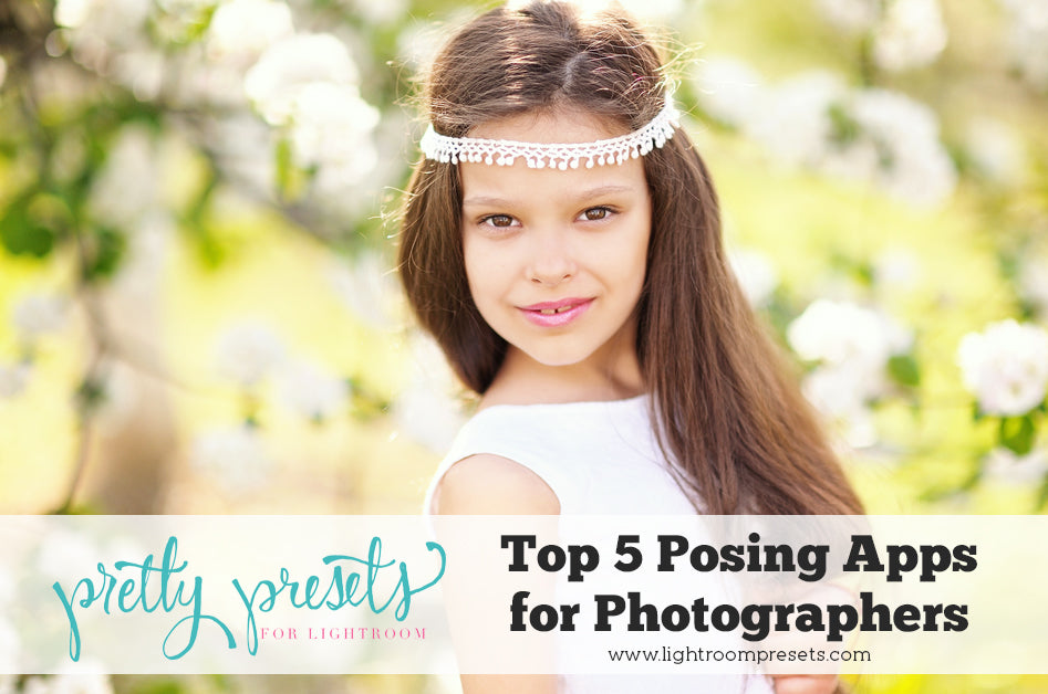 Top 5 Posing Apps for Photographers