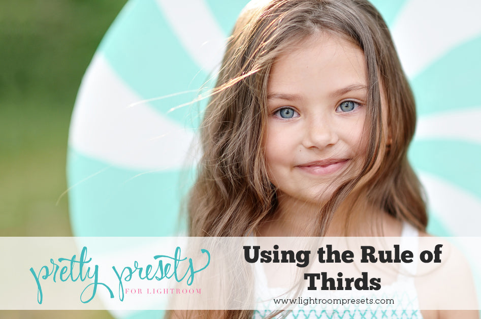 Using the Rule of Thirds to get more professional Photos