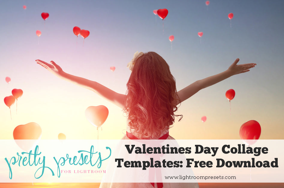Valentines Day Collage Templates - Free Exclusive Download – Pretty