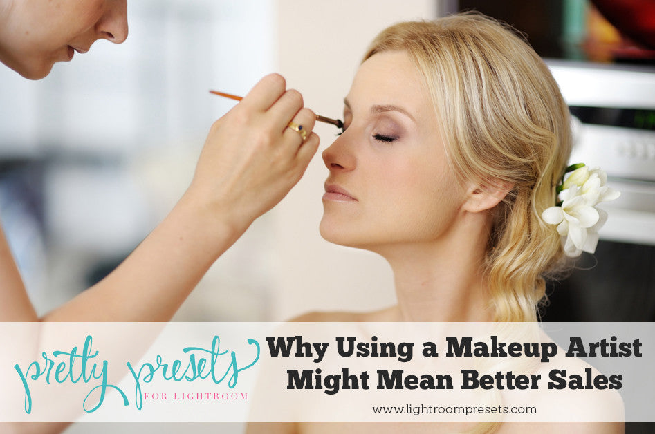 Why Using a Makeup Artist Might Mean Better Sales