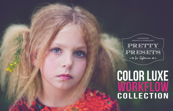 Color Luxe Presets