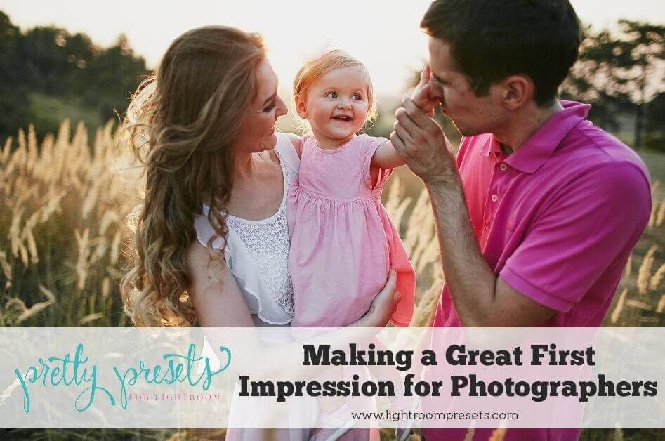 Making a Good First Impression: 4 Tips for Photographers