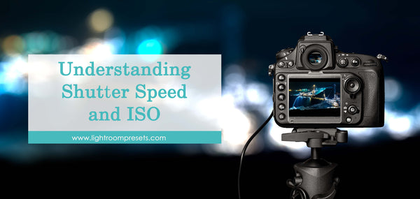 Understanding Shutter Speed and ISO | Pretty Presets Photography Tutorial