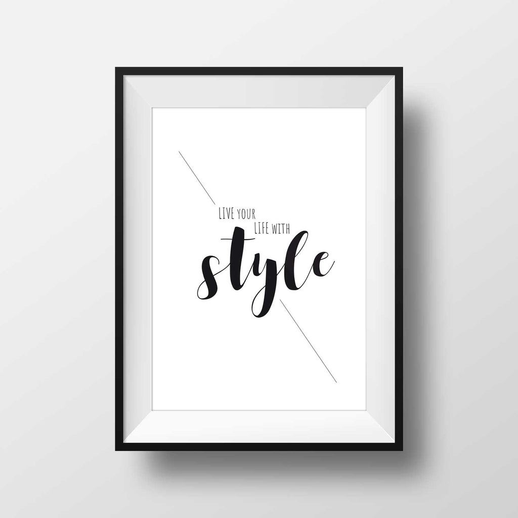Live your Life with Style