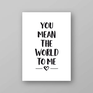 Printable you mean the world to me