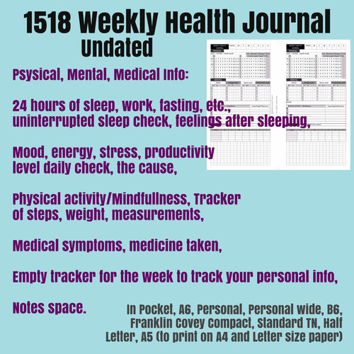 1518 WEEKLY Health Journal Undated  / For rings and TNs (A5 to print on Letter size paper is for rings only and a Standart TN size is for TNs)