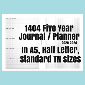 1404 5 Year Journal/Planner SEPTEMBER 2020-2025 rings and TNs (except for A5 print on Letter size paper, for rings only)