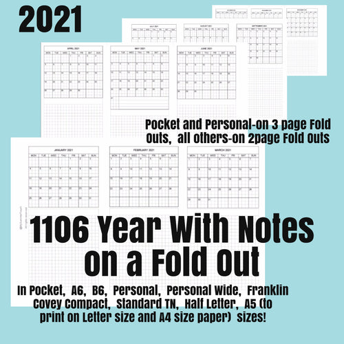 1106 (2021) Year With Notes on a Fold Out -for rings and TNs (except for A5 print on Letter size paper, for rings only)