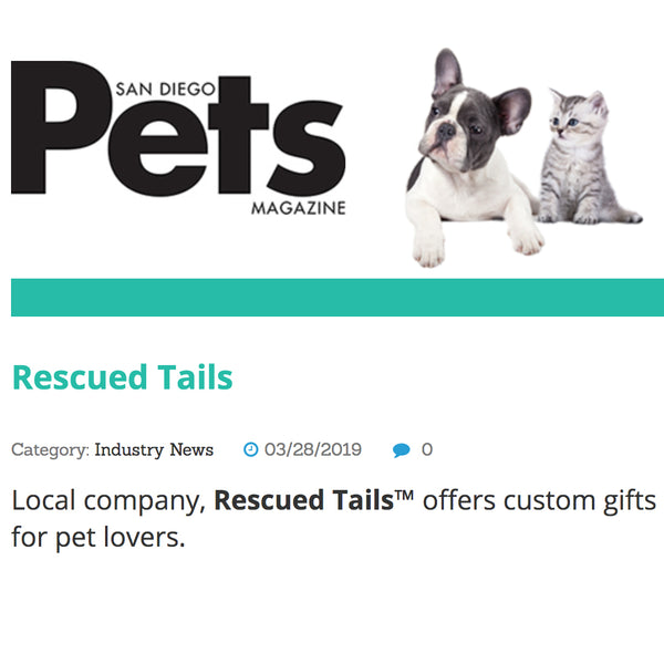 San Diego Pets Magazine announces the launch of Rescued Tails