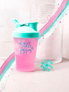 BUT FIRST, FIZZIES SHAKER CUP