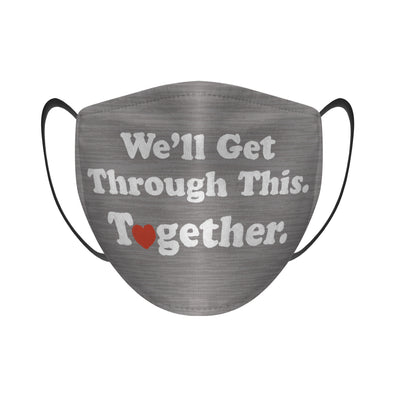 We'll Get Through This Together (Heather Grey) - Face Mask