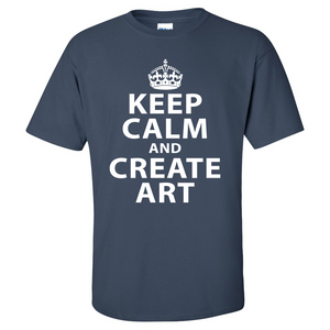 Keep Calm and Create Art Mens/Unisex T Shirt