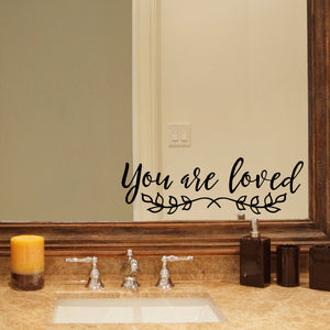 You Are Loved Bathroom Mirror Decal