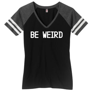 Be Weird Ladies Game Day Style Ring Spun with Stripes T-Shirt