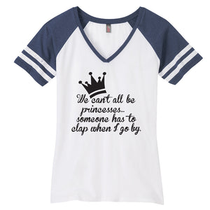 Can't Be Princesses Ladies Game Day Style Ring Spun with Stripes T-Shirt