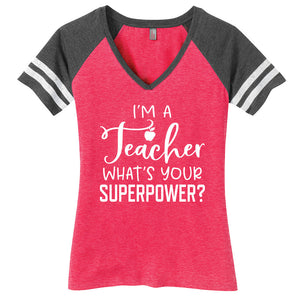 I'm a Teacher What's Your Superpower Ladies Game Day Style Ring Spun with Stripes T-Shirt
