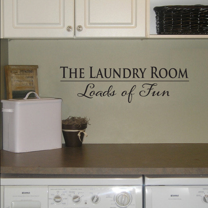 The Laundry Room Loads Of Fun Laundry Room Wall Decal