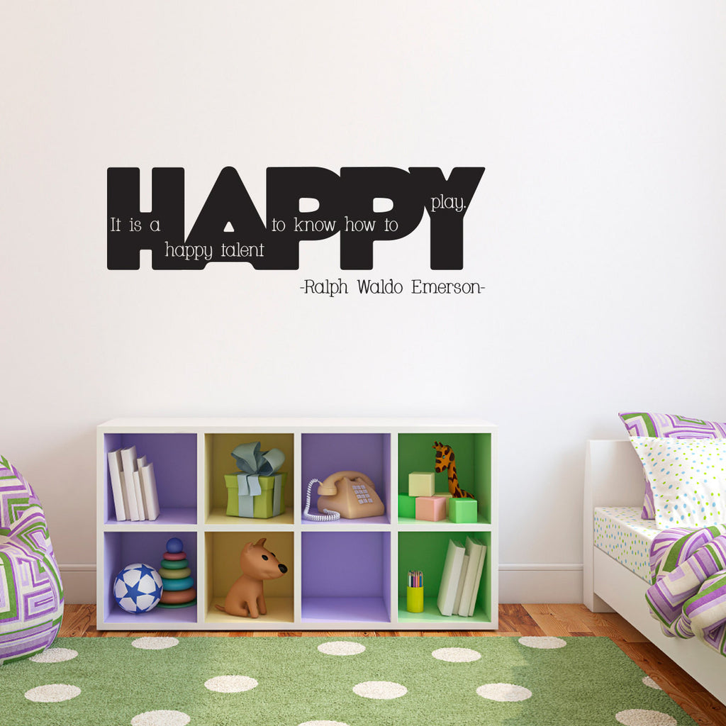 It is a Happy Talent to Know How to Play Wall Decal