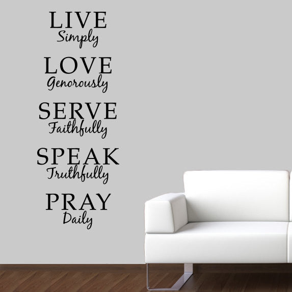 Live Simply Wall Decal - Love Generously Serve Faithfully Speak Truthfully Pray Daily Quote Christian Decal
