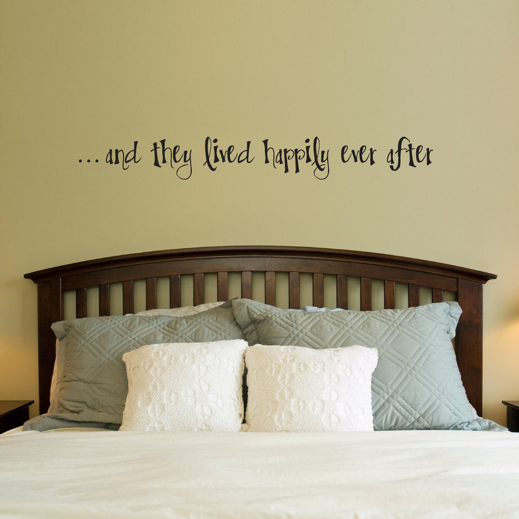 And They Lived Happily Ever After Wall Decal - Large
