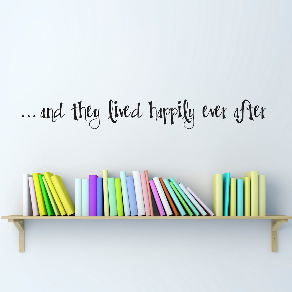 And They Lived Happily Ever After Wall Decal - Medium